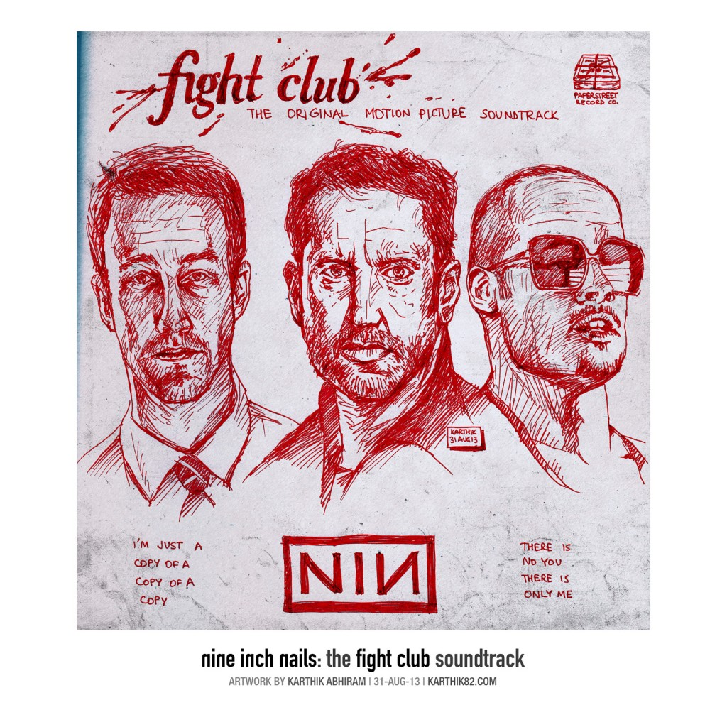 Nine Inch Nails - Fight Club Soundtrack - Fake Album Artwork by Karthik Abhiram